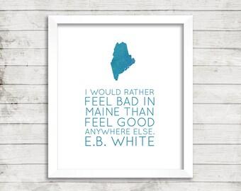 Maine, Quote, Home, Fine Art, Print, Wall Art, E.B. White