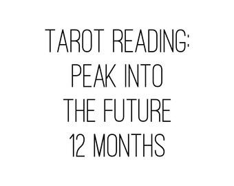 Tarot Reading - Peak into the Future - 12 Months
