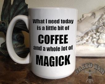 Coffee and Magick 15 oz Coffee Mug
