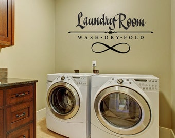 Laundry Room Wash, Dry, Fold, Infinity Vinyl Wall Art / Vinyl Sticker / Wall Decal / Vinyl Decal / Wall Art / Vinyl Art