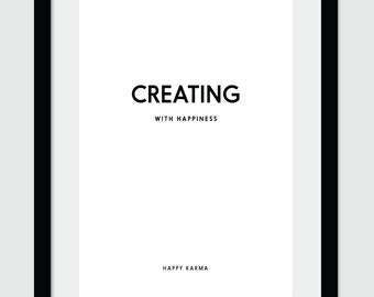Creating With Happiness, Wall Art, Wall Decoration, Wall Poster, Digital Print