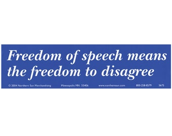 Freedom of Speech Means Weatherproof Bumper Sticker