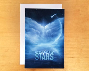 Reach For The Stars Inspirational Greeting Card 4x6