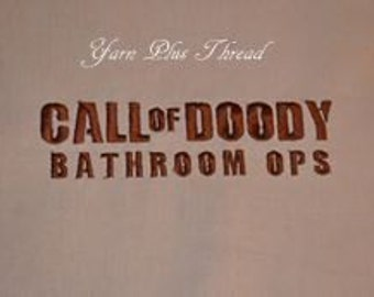 Call of Doody Bathroom Ops Tshirt Embroidery Design