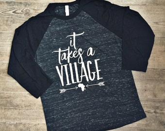 It Takes a Village Baseball Tee S **Tribal Tee, Mom Graphic Tee, Africa, Uganda, Christian Gift, Adoption Fundraising**