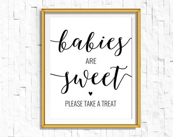 Babies are Sweet Take a Treat Sign Printable | Calligraphy Dessert Table Sign | Instant Download Baby Shower Printable | Shower Favor OB14