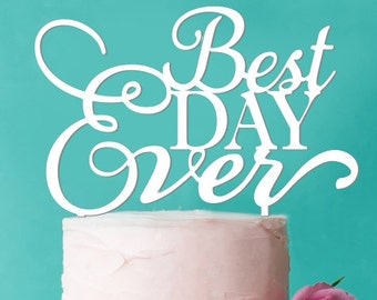Best Day Ever Cake Topper (FJM-BDCKT56-LXJM)