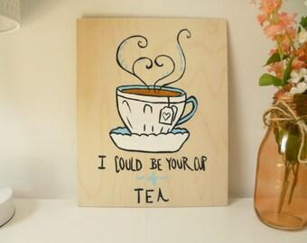Cup of Tea Plaque