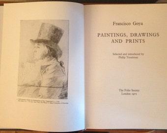 The London Folio Society 1971- Francisco Goya- Paintings, Drawings and Prints, Art Book
