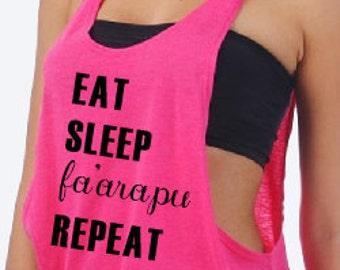 Eat Sleep Fa'arapu Repeat