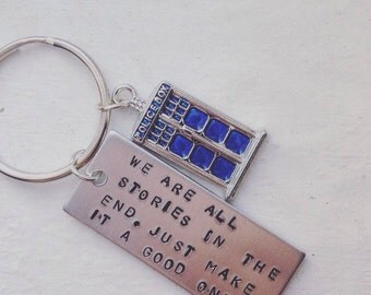 We Are All Stories In The End Keychain Dr Who
