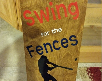 Swing for the fences wooden sign
