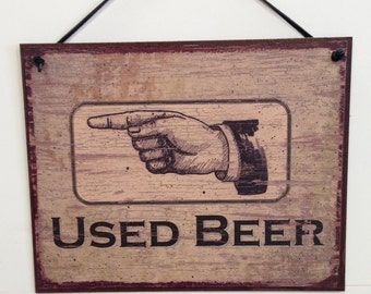 """Used Beer Pointer--8""""X10"""" bar sign"""