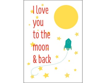 I Love You to the Moon and Back Card. I Love You Card.