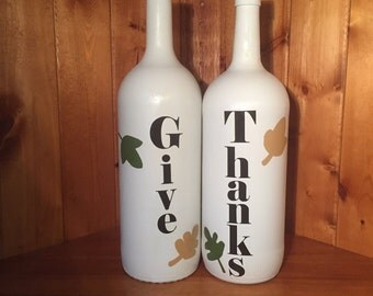 """Thanksgiving/fall/autumn- """"Give Thanks"""" handpainted wine bottle pair"""