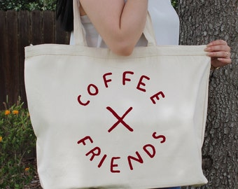 Coffee Over Friends ~  Large Canvas Tote Beach/Grocery BAG