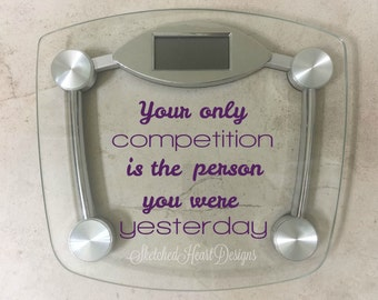 Fitness Quote Motivational Decal, Inspiration, Fitness goal, Body Positivity, Healthy living Weight loss, Scale, New Years Resolution