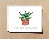 Aloe You Vera Much | Appreciation/Love Greeting Card With Envelope