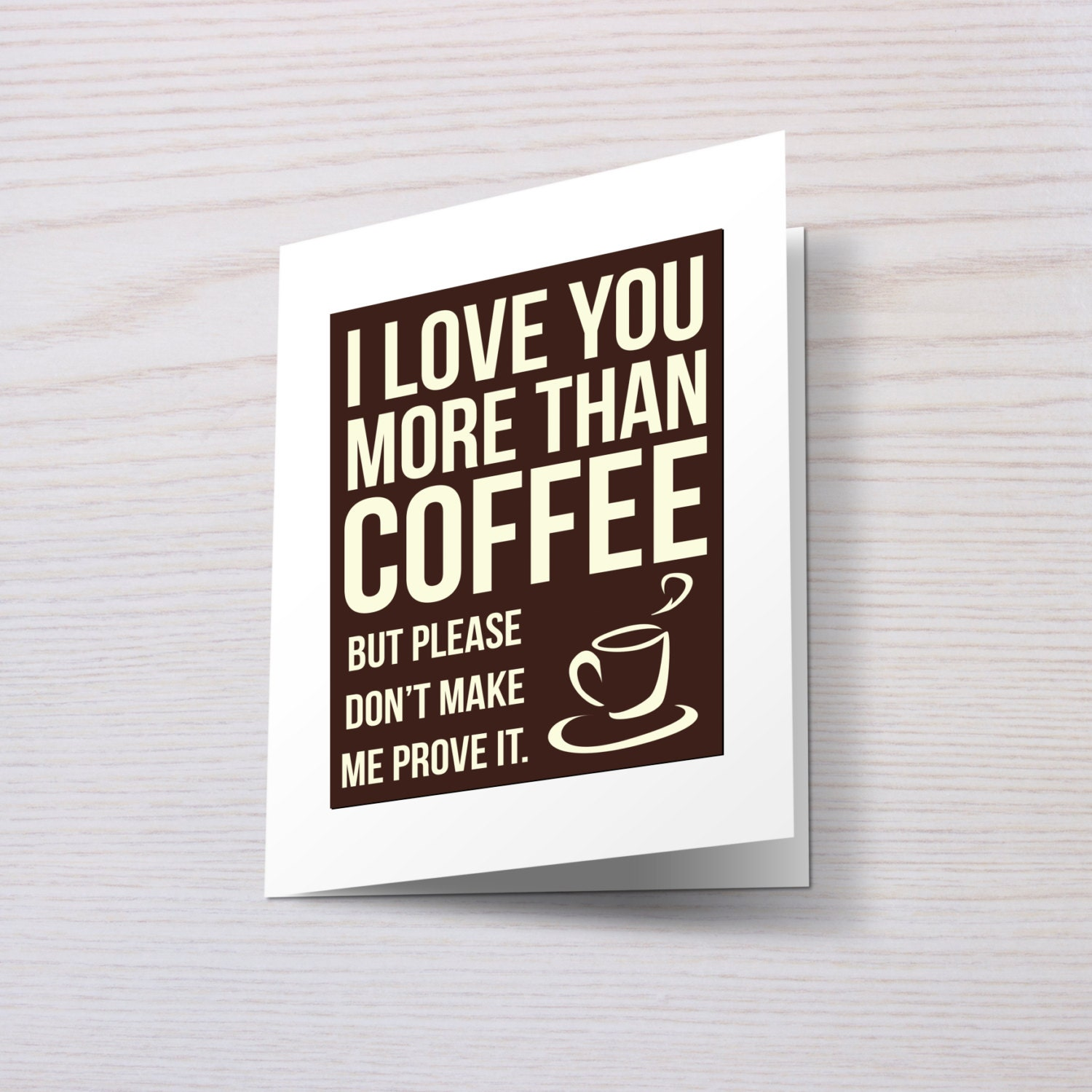 I Love You More Than Coffee Magnet Card by TheGraphicMagnet
