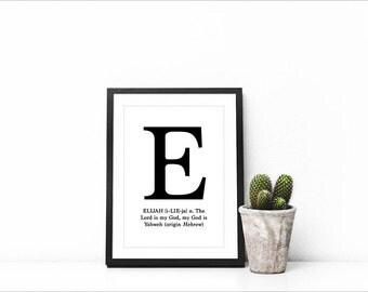 Elijah - Name & Meaning Digital Print, Poster, Wall Decor, Typographic Print, Printable Art