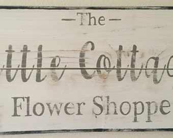 Little Cottage Flower Shoppe Hand Painted Wood Sign