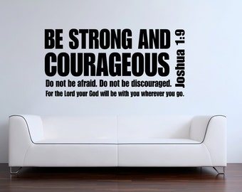 Joshua 1:9 Be strong and courageous bible verse scripture vinyl wall decal