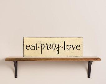 eat • pray • love Vintage Painted Wood Sign