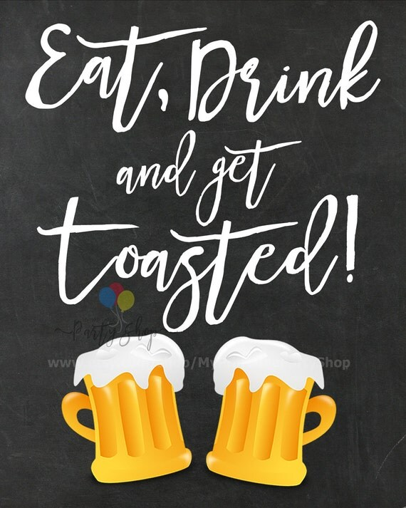Eat Drink And Get Toasted Chalkboard Sign