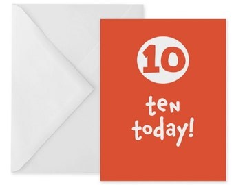 10th birthday card – tenth birthday greetings card – ten year old birthday card – greetings card for tenth birthday – ten – 10 today
