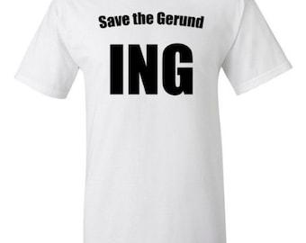 Save the Gerund Short Sleeve T-Shirt