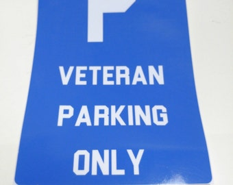 Veteran Parking Only Military gift