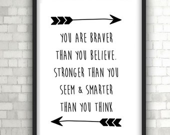 You Are Brave, Print, Baby Gift, Insprirational Quote, Home Decor, Black and White Art