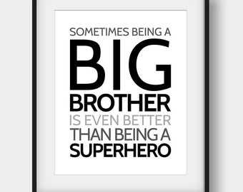 50% OFF Sometimes Being A Big Brother Is Even Better Than Being A Superhero, Kids Room Decor, Superhero Print, Printable Art, Scandinavian