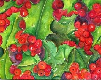 Holly, red berries watercolor painting original,  5 x 7 botanical art