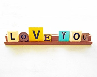 Scrabble and Vintage Game Letters Saying Love You Display Sign