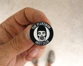 The Flukeman Host Club : Soft Enamel Pin