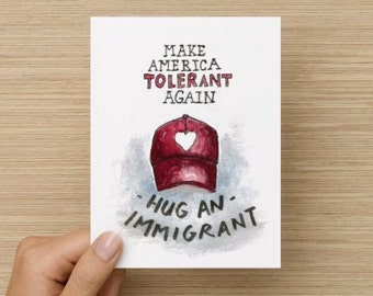 Make America Tolerant Again Hug an Immigrant Recycled Paper Folded Greeting Card