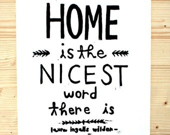 "home is the nicest word there is - linoleum block print - 11""x14"" wall art"