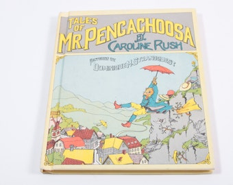 Vintage 1973 First Edition 'Tales of Mr. Pengachoosa' by CAROLINE RUSH Hardcover