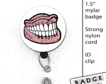 Teeth Badge Reel 1.50 inch Button Dental Hygentist or Dentist Work snap clip on ID