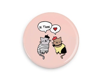 French Cats I Love You Pinback Button Cute Cat Magnet Love Cats Je T'aime