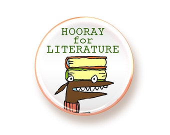 Hooray for Literature - round magnet