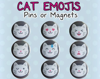 Funny Cats Emoji Pins or Magnets - Cat Emojis Emoticons (Set of 9)