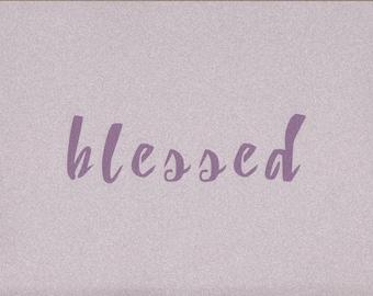 Blessed Stencil, Word Stencil, Mylar Stencil, Painting Stencil, pochoir, reusable stencil, art supply, inspirational wall art, blessed