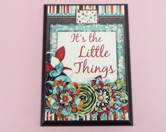 WOOD Plaque | Its The Little Things | 5x7 inch Wooden | Beautiful Life Love Saying | Thankful Happiness Shabby Flowers | Cute Gift
