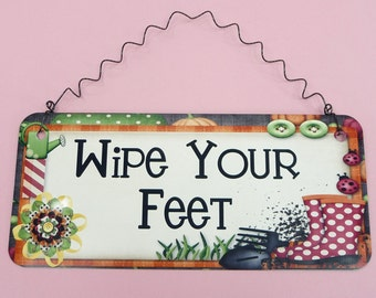 SIGN Wipe Your Feet Metal Aluminum Home Yard Garden Front Door Porch Cute Sign Gardeners Gift