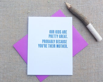 Letterpress Greeting Card - Mother's Day Card - Thinking Out Loud - Our Great Kids - TOL-075