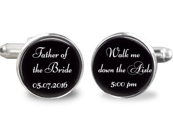 Father of the bride cufflinks,walk me down the aisle cufflinks, wedding cufflinks, custom wedding date  time cufflinks, gift for men