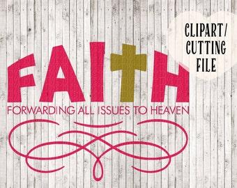 svg, faith svg, Christian svg, Christian art, Christian clipart, Christian vectors, vector files, iron on vinyl, vinyl designs, svg designs