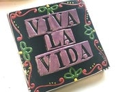 Viva la Vida Ceramic Canvas